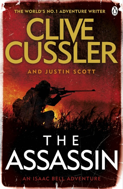 The Assassin: An Isaac Bell Adventure
