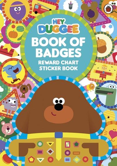 Hey Duggee: Duggee's Book Of Badges