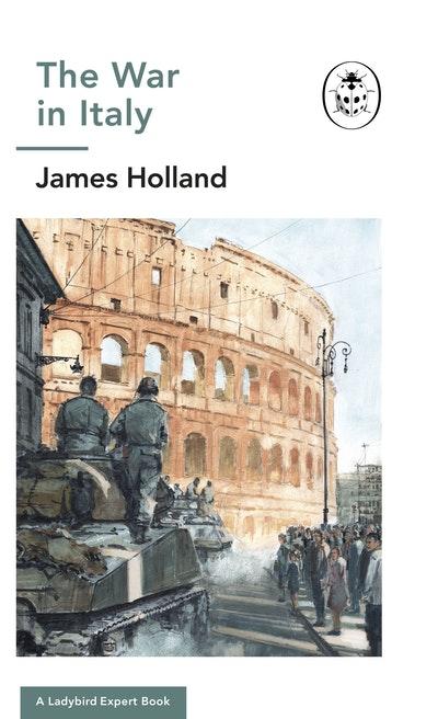 The War in Italy: A Ladybird Expert Book