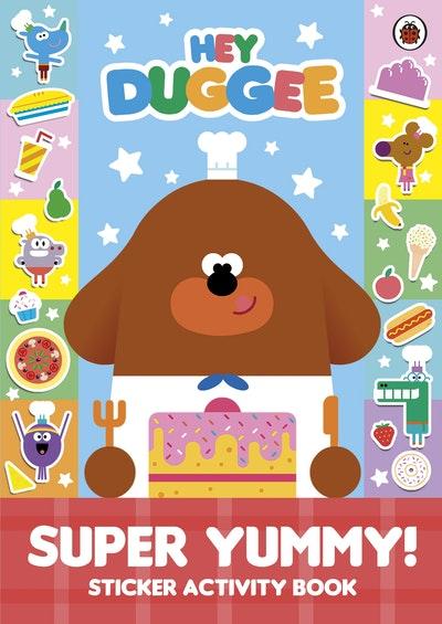 Hey Duggee: Super Yummy!