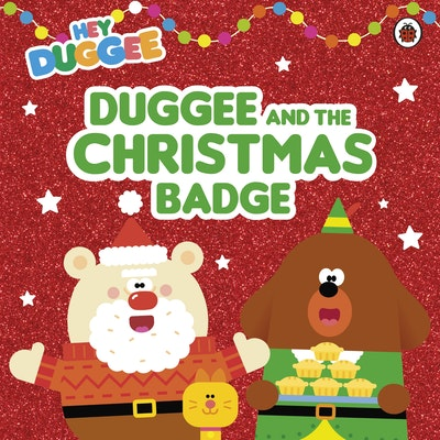 Hey Duggee: Duggee and the Christmas Badge