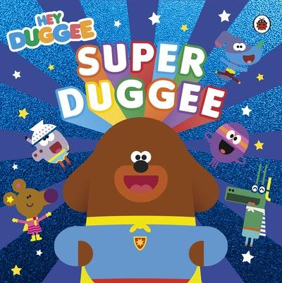 Hey Duggee: Super Duggee