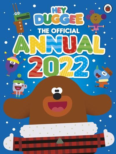Hey Duggee: The Official Hey Duggee Annual 2022