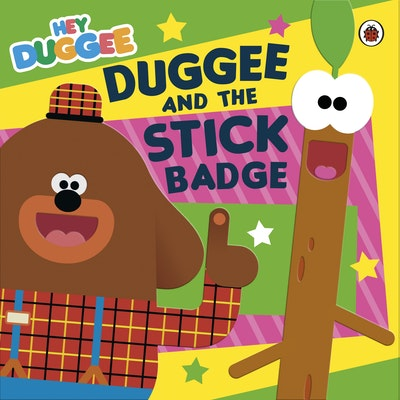 Hey Duggee: Duggee and the Stick Badge