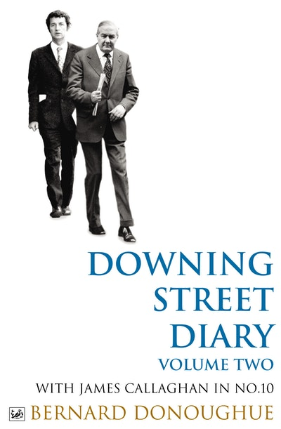 Downing Street Diary Volume Two