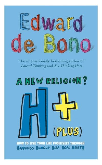 H+ (Plus) A New Religion?