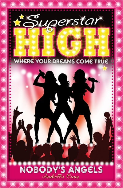 Superstar High: Nobody's Angels