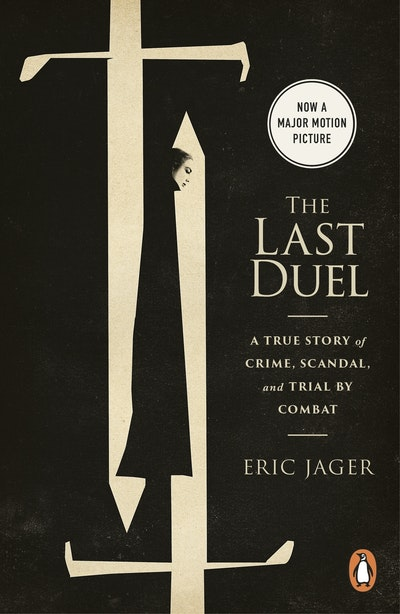 the last duel by eric jager Free essay: story of the duel to end all duels in the story the last duel by eric jager, fourteenth century in medieval france, a knight by the name of jean.