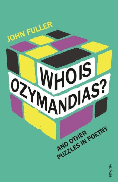 Who Is Ozymandias?