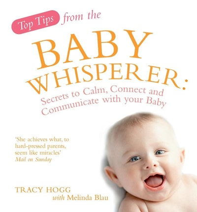 Top Tips from the Baby Whisperer