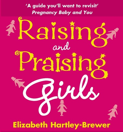 Raising and Praising Girls