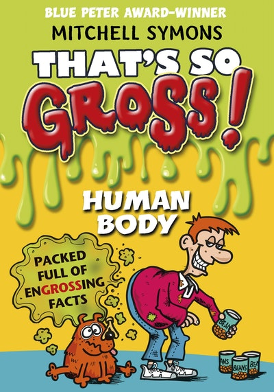 That's So Gross!: Human Body
