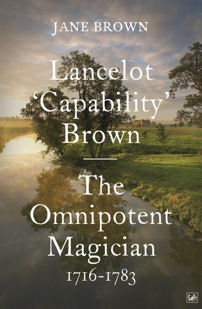 Lancelot 'Capability' Brown, 1716-1783