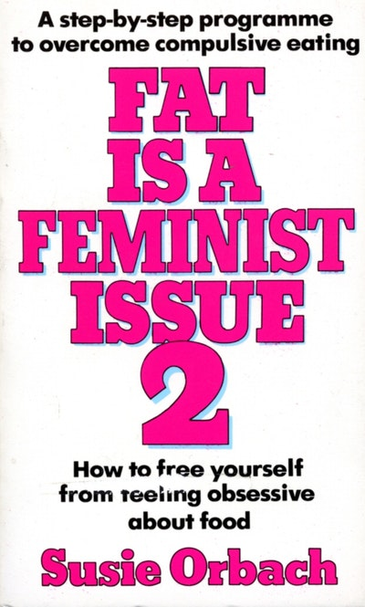 Fat Is A Feminist Issue 2