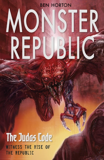 Monster Republic: The Judas Code