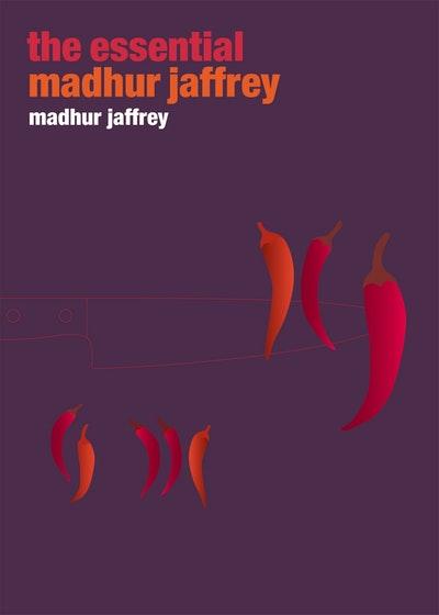 The Essential Madhur Jaffrey