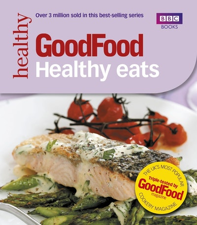 Good Food: Healthy Eats
