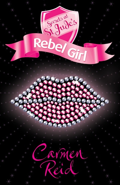 Secrets at St Jude's: Rebel Girl