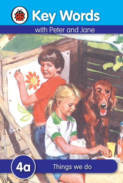 Ladybird Key Words With Peter And Jane~ 4a~ Things We Do