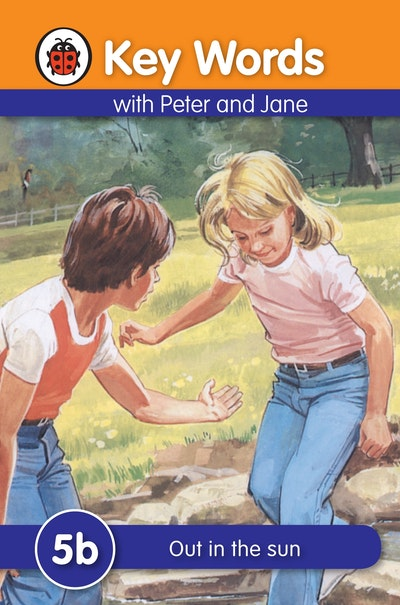 Ladybird Key Words With Peter And Jane~ 5b~ Out In The Sun