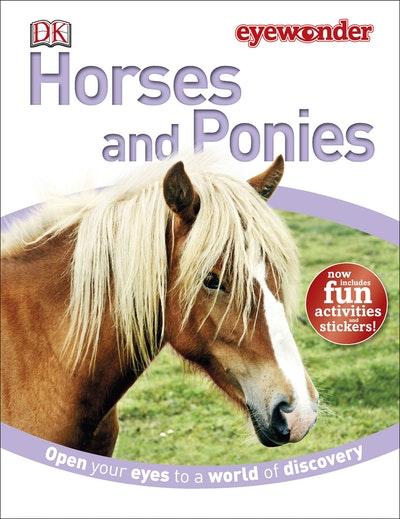 Eyewonder~ Horses And Ponies