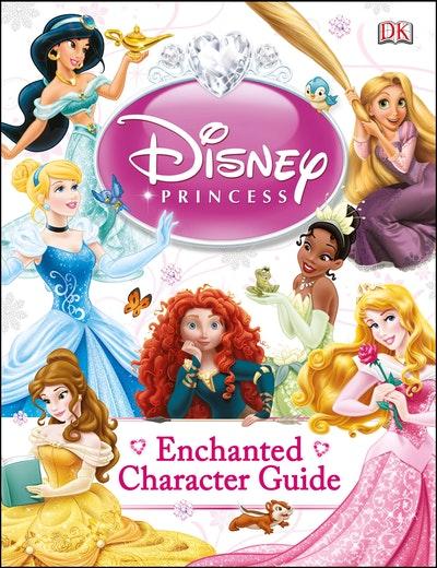 Disney Princess~ Enchanted Character Guide