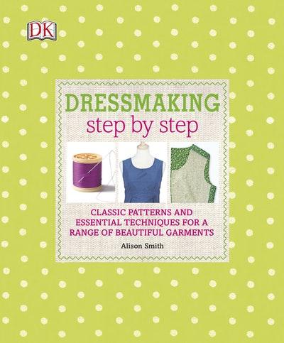 Step By Step~ Dressmaking