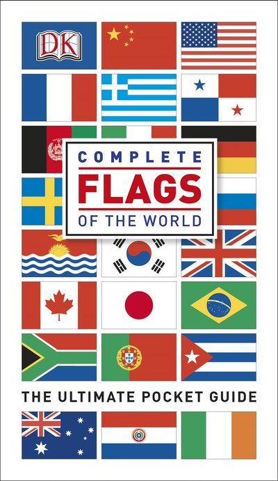 Complete Flags Of The World~ The Ultimate Pocket Guide