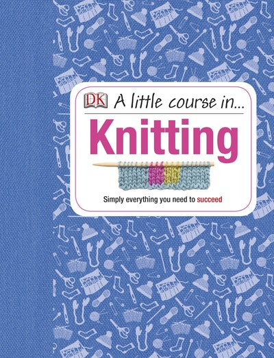 A Little Course in Knitting