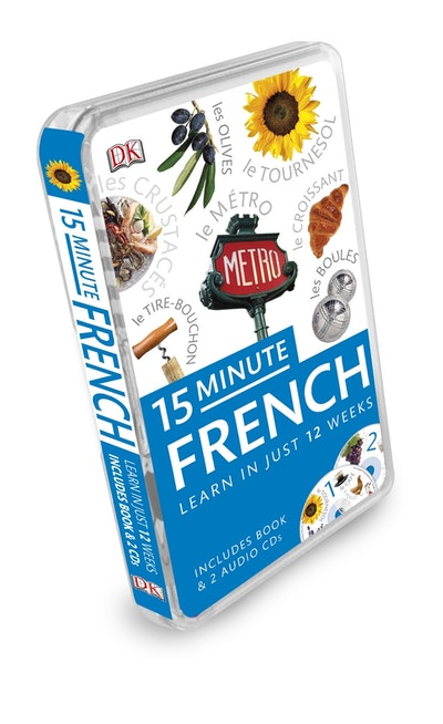 15 Minute French: Learn in Just 12 Weeks: Book and CD Pack