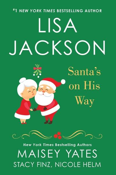 Santa's on His Way