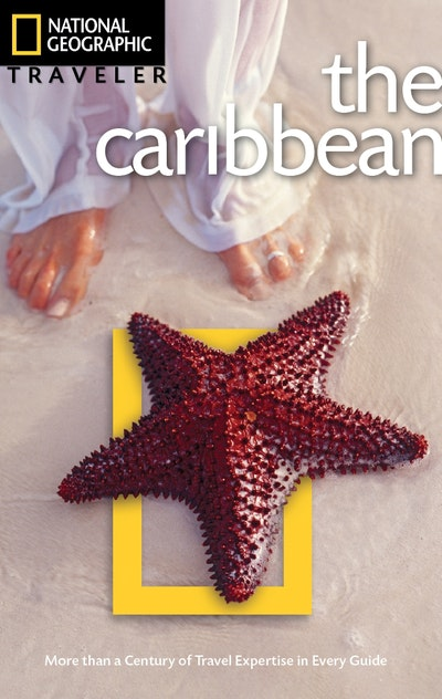 National Geographic Traveler The Caribbean, Third Edition