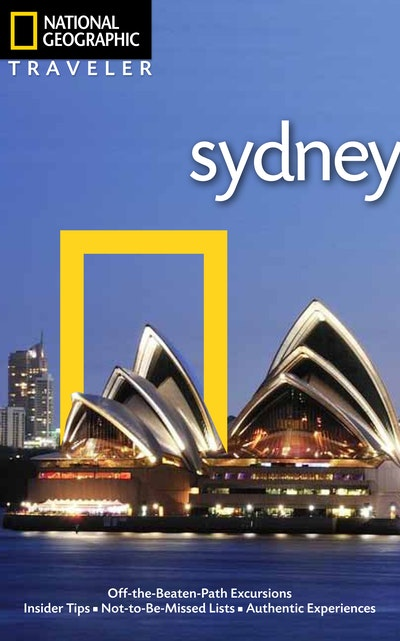 National Geographic Traveler Sydney, 2nd Edition