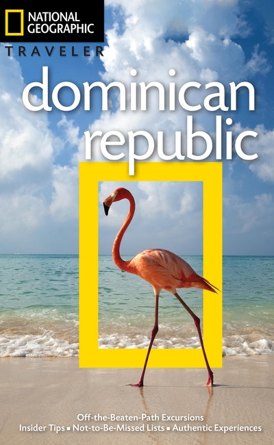 National Geographic Traveler Dominican Republic, 3rd Edition