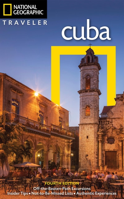 National Geographic Traveler Cuba, 4th Edition