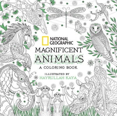 Hi Res Cover National Geographic Magnificent Animals An Adult Coloring Book