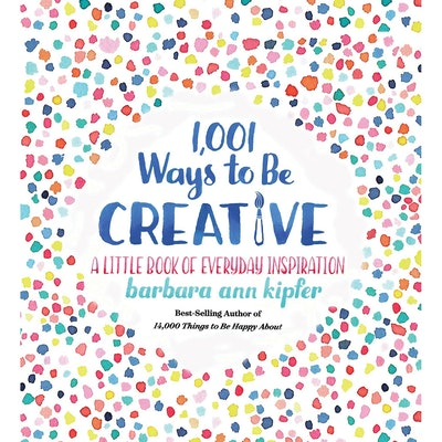 1,001 Ways To Be Creative