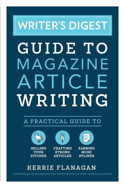 Writer's Digest Guide to Magazine Article Writing