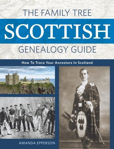 The Family Tree Scottish Genealogy Guide