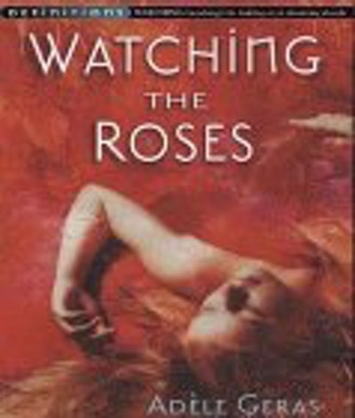 Watching The Roses : Egerton Hall Trilogy 2