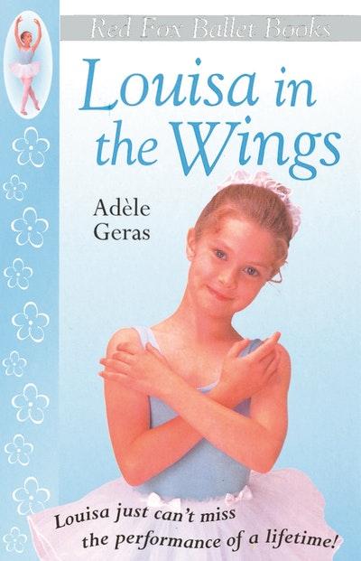 Louisa In The Wings