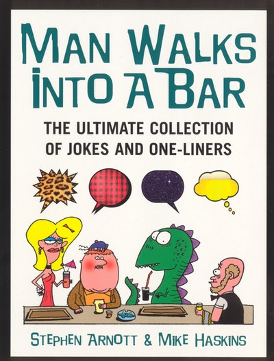 Man Walks Into A Bar
