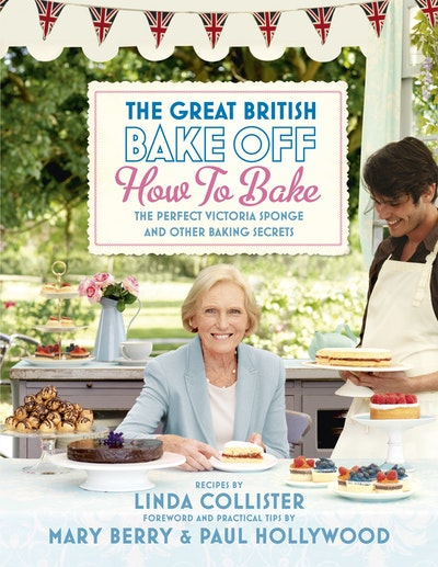 Great British Bake Off: How to Bake
