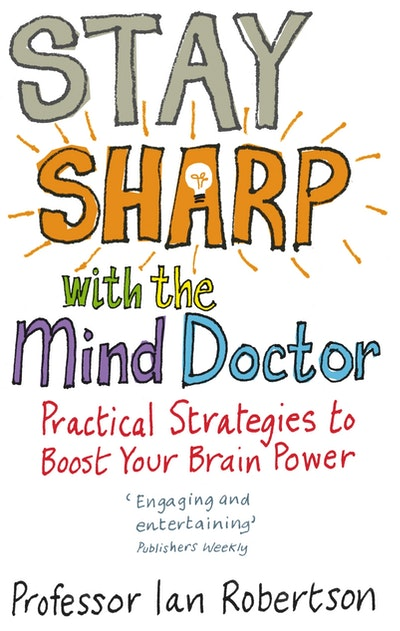 Stay Sharp With The Mind Doctor