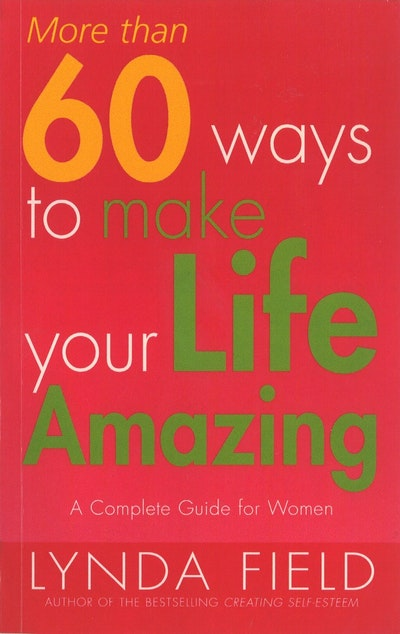 how to make your life amazing