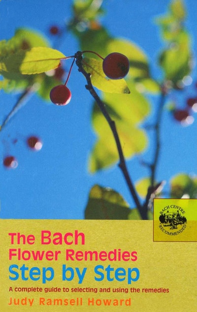 The Bach Flower Remedies Step by Step