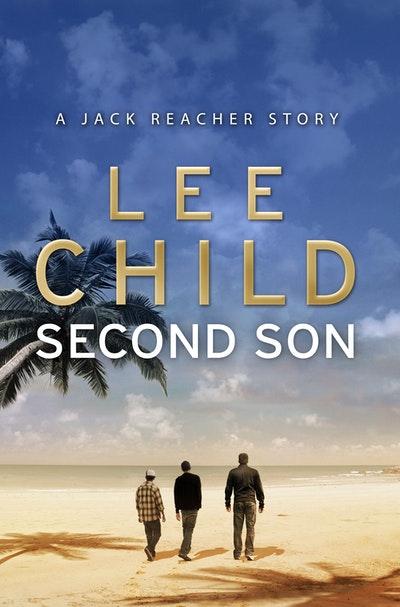 Second Son: (Jack Reacher Short Story)