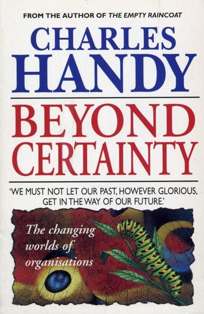 Beyond Certainty