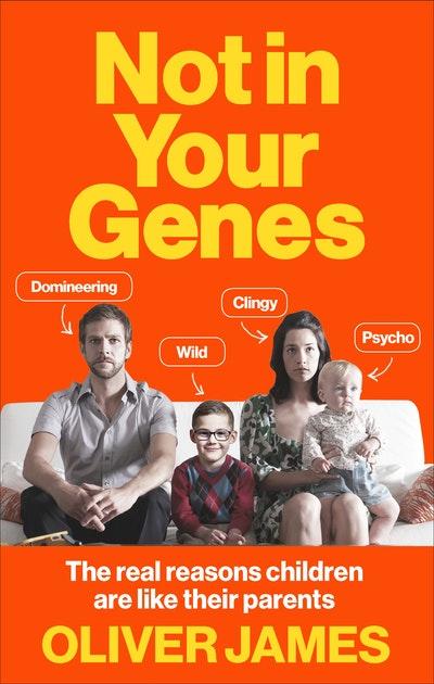 Not In Your Genes