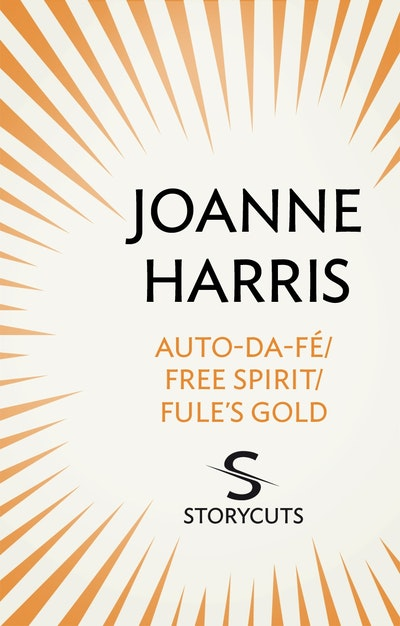 Auto-da-fé/Free Spirit/Fule's Gold (Storycuts)